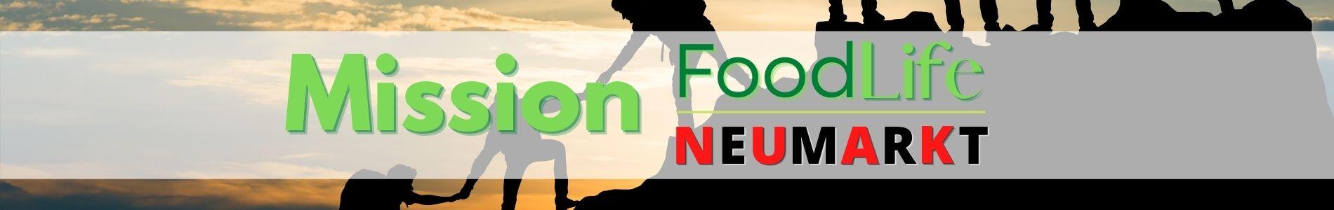 Mission FoodLife Neumarkt Teaser